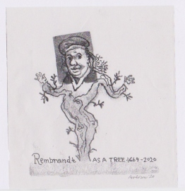 'Rembrandt as a tree'. Drawn during Lockdown, 2020