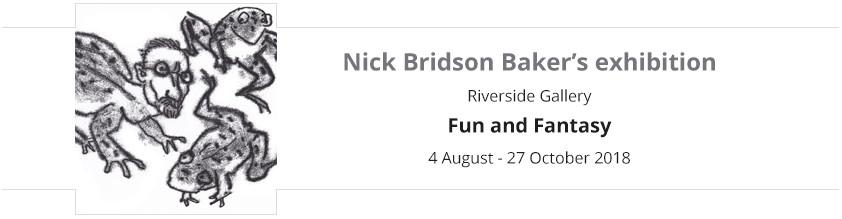 Fun and Fantasy exhibition, Riverside Gallery